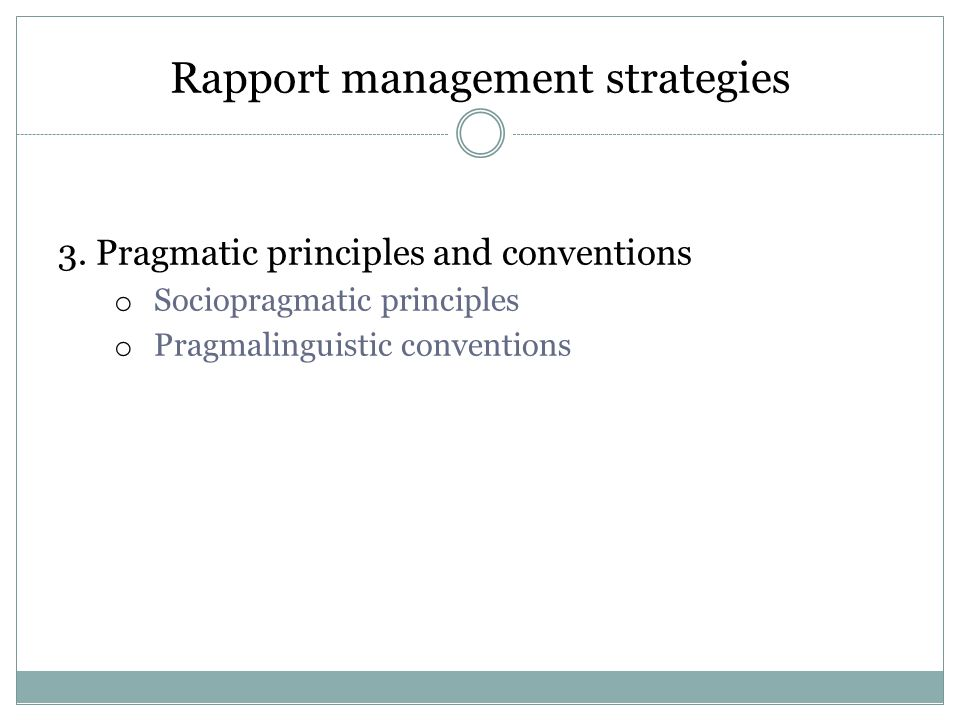 Rapport management strategies 3.