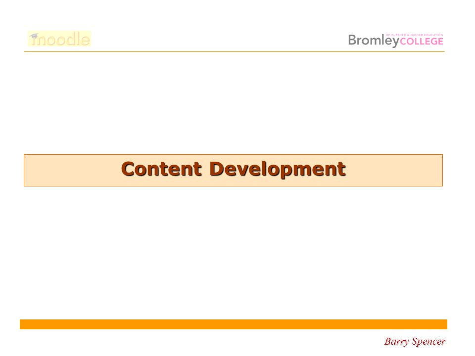 Barry Spencer Content Development