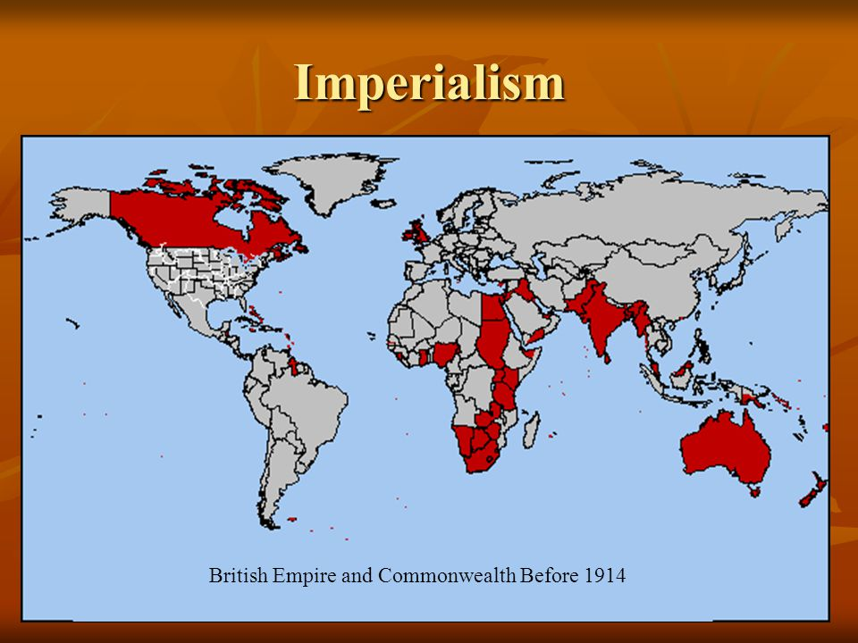 Imperialism British Empire and Commonwealth Before 1914