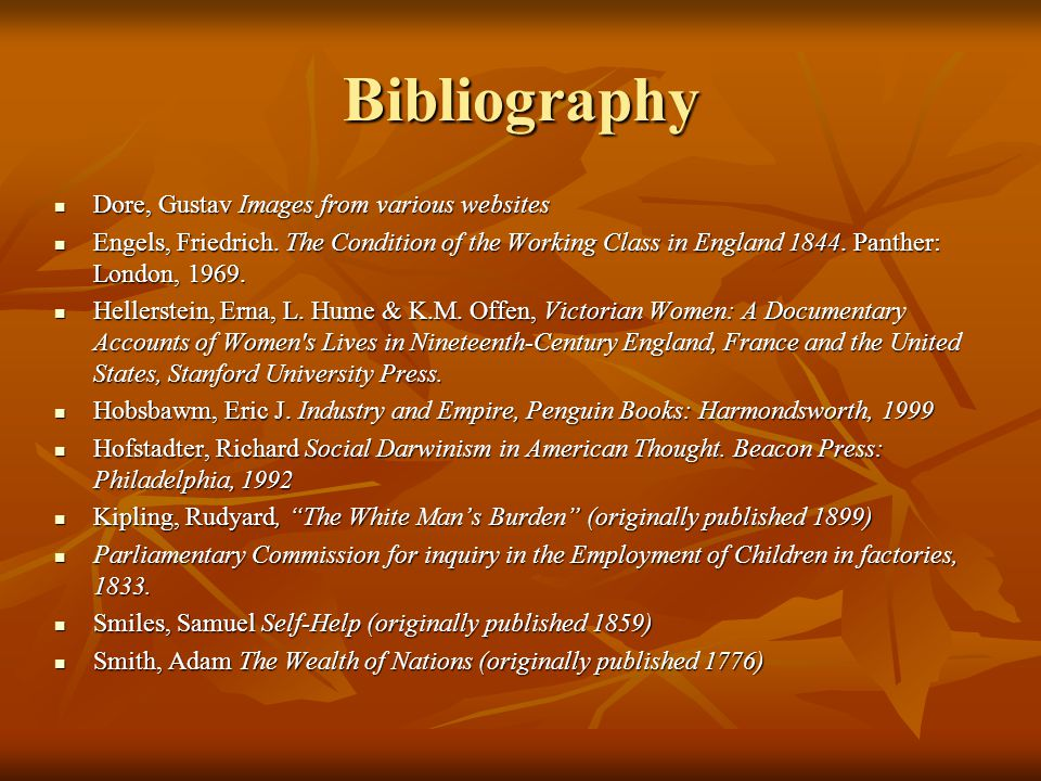 Bibliography Dore, Gustav Images from various websites Dore, Gustav Images from various websites Engels, Friedrich.
