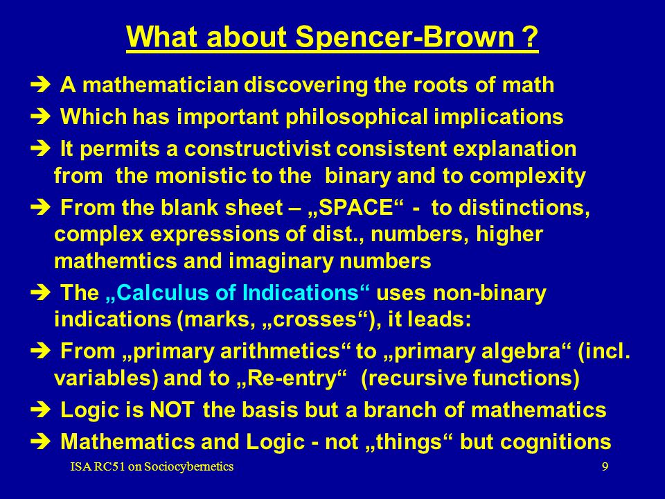 A non-Luhmannian Approach based on Spencer-Brown