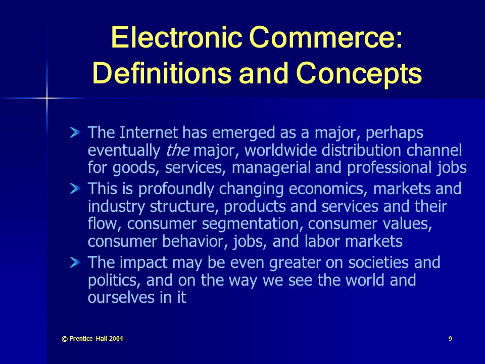 © Prentice Hall 200450 Example of Supply Chain Improver (cont.) ProductBank simplifies this lengthy process changing the linear flow of products and information to a digitized hub