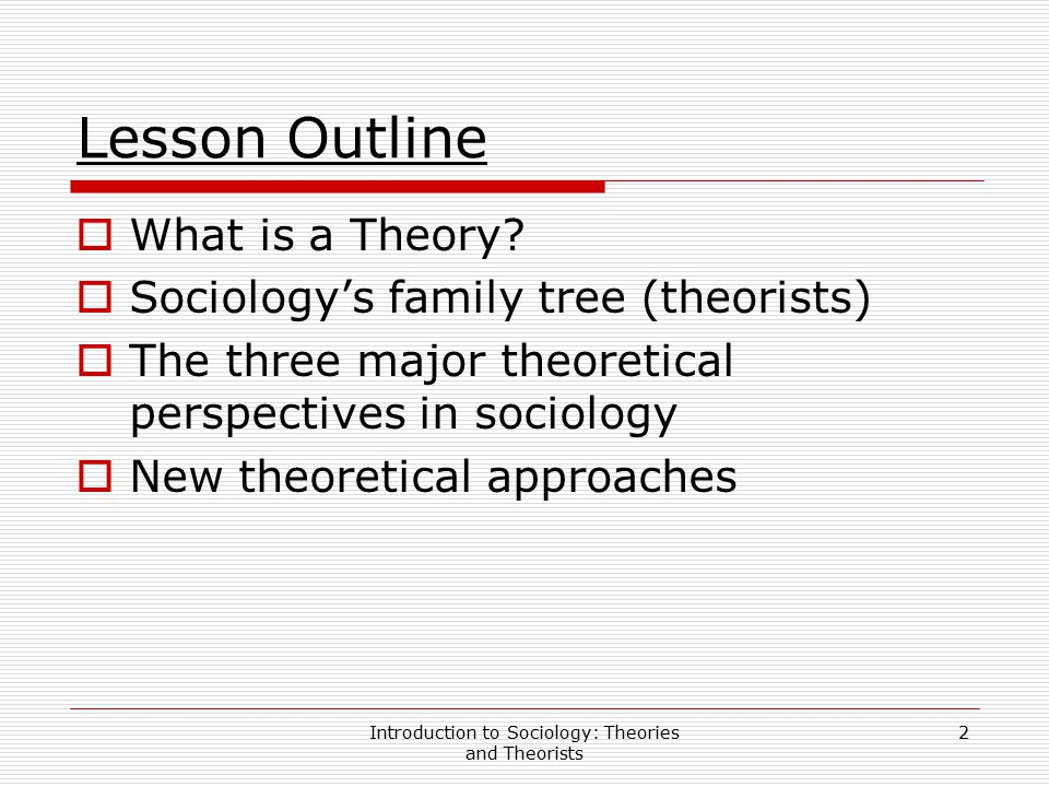 Introduction to Sociology: Theories and Theorists 13 Sociology ' s Family Tree — Emile Durkheim (cont ' d)  In another study, Durkheim found that the more firmly connected people are to others, the less likely they are to commit suicide; thus demonstrating that even suicide is impacted by social forces.