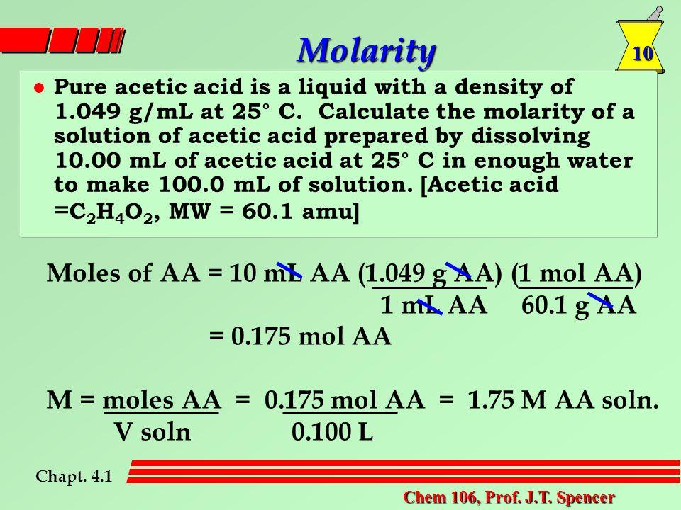 10 Chem 106, Prof. J.T.