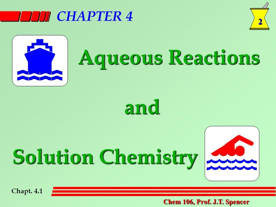 2 Chem 106, Prof. J.T.