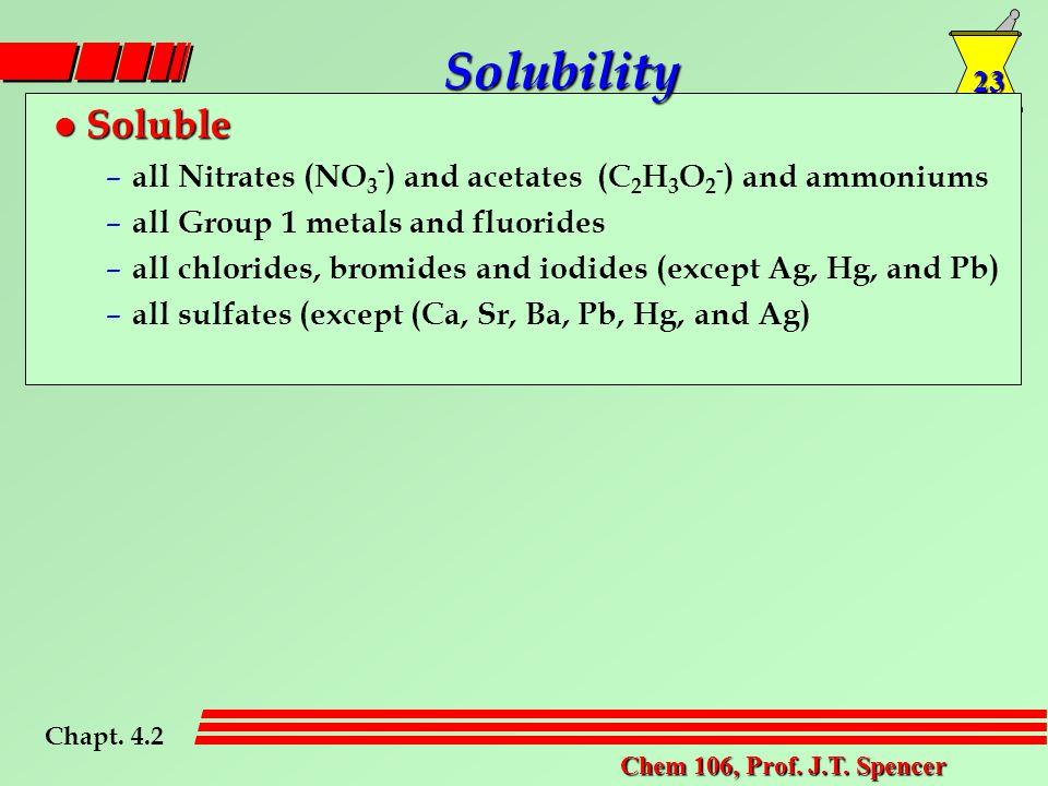 23 Chem 106, Prof. J.T.