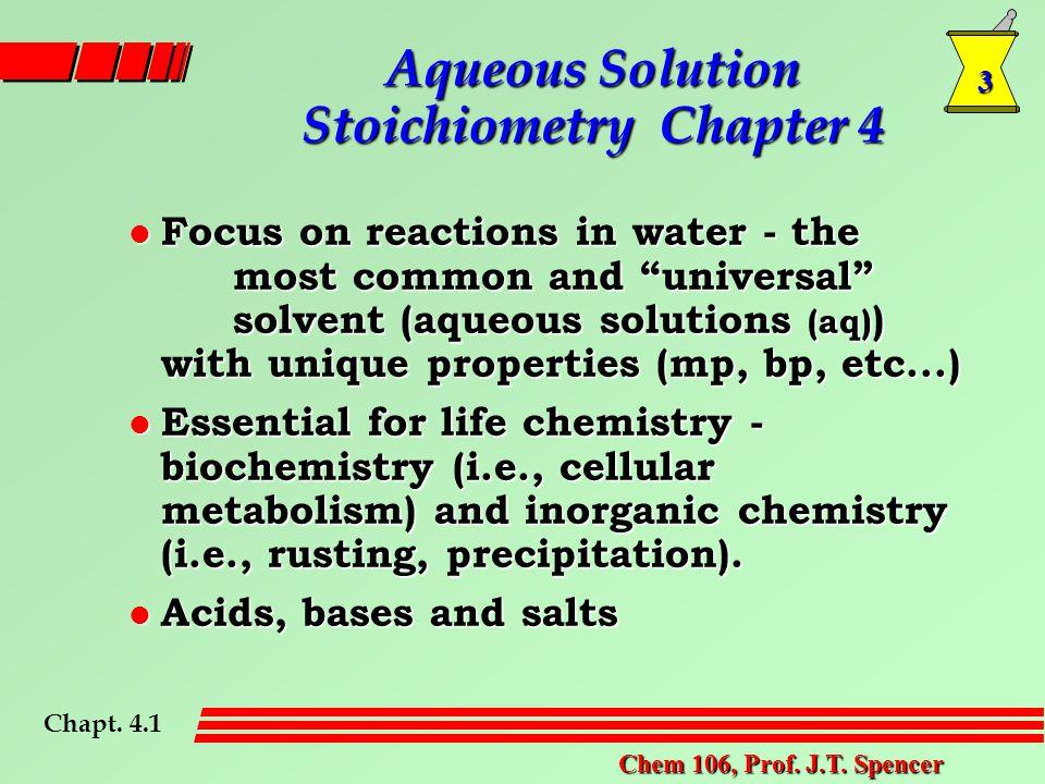 3 Chem 106, Prof. J.T.