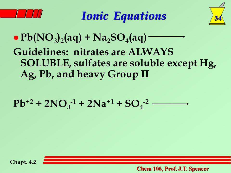 34 Chem 106, Prof. J.T.