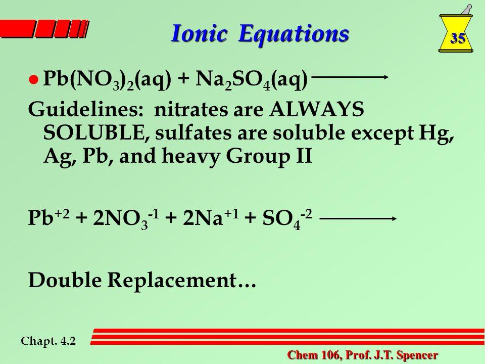 35 Chem 106, Prof. J.T.