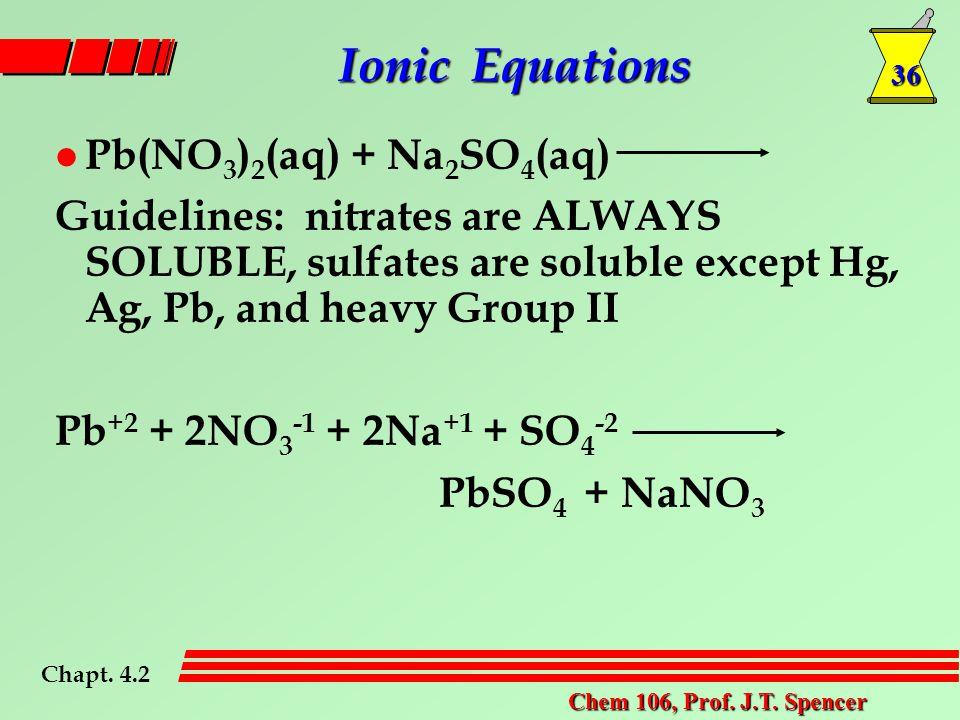 36 Chem 106, Prof. J.T.