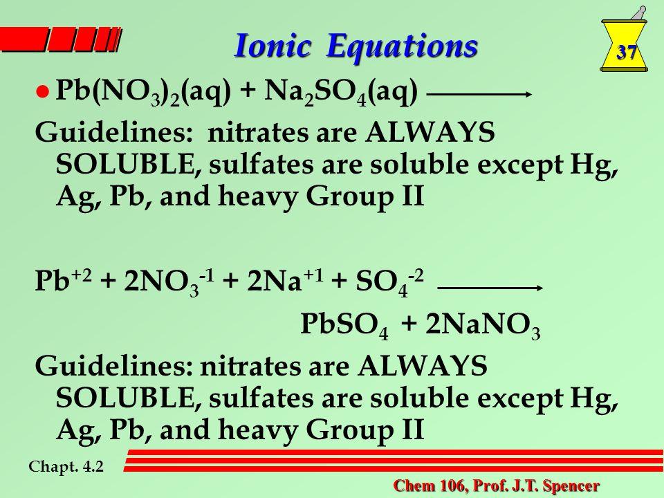 37 Chem 106, Prof. J.T.