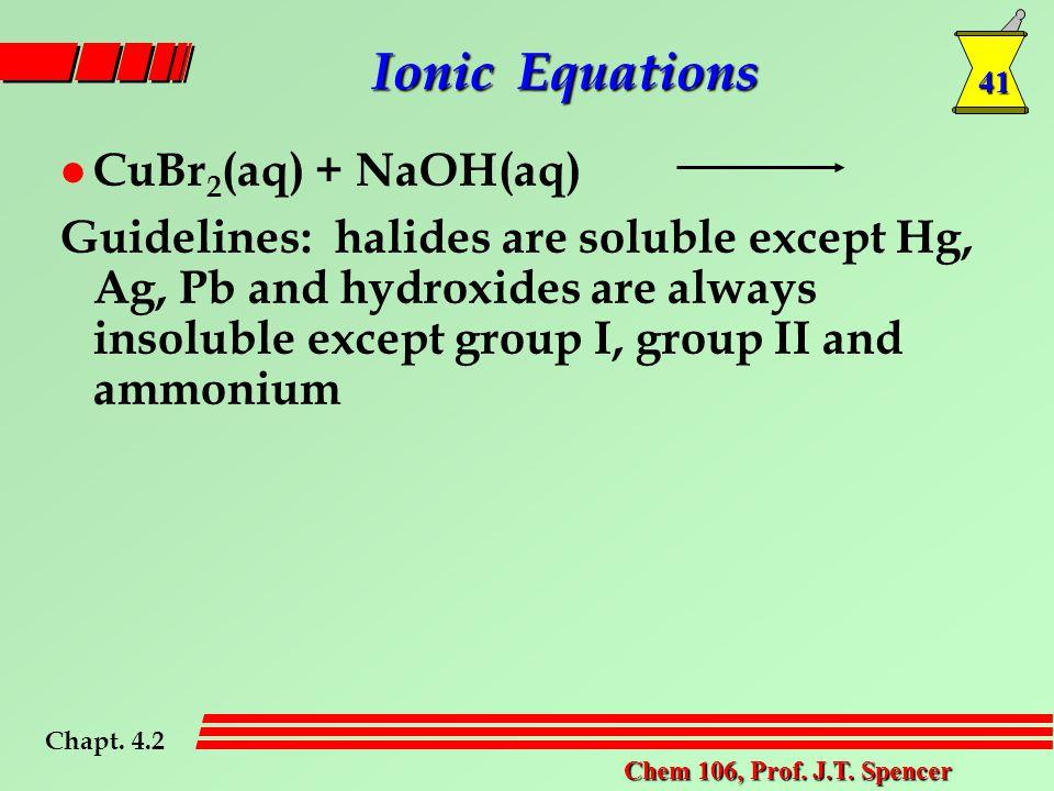 41 Chem 106, Prof. J.T.