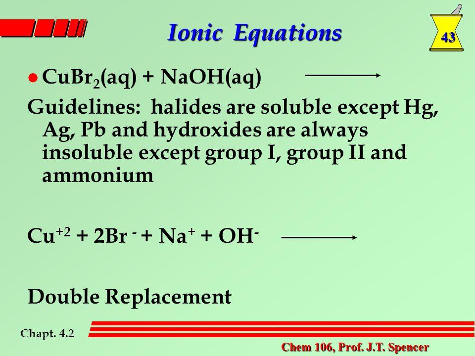 43 Chem 106, Prof. J.T.