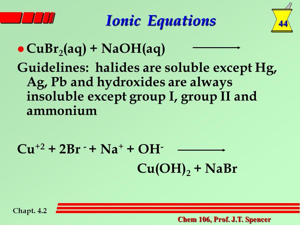 44 Chem 106, Prof. J.T.
