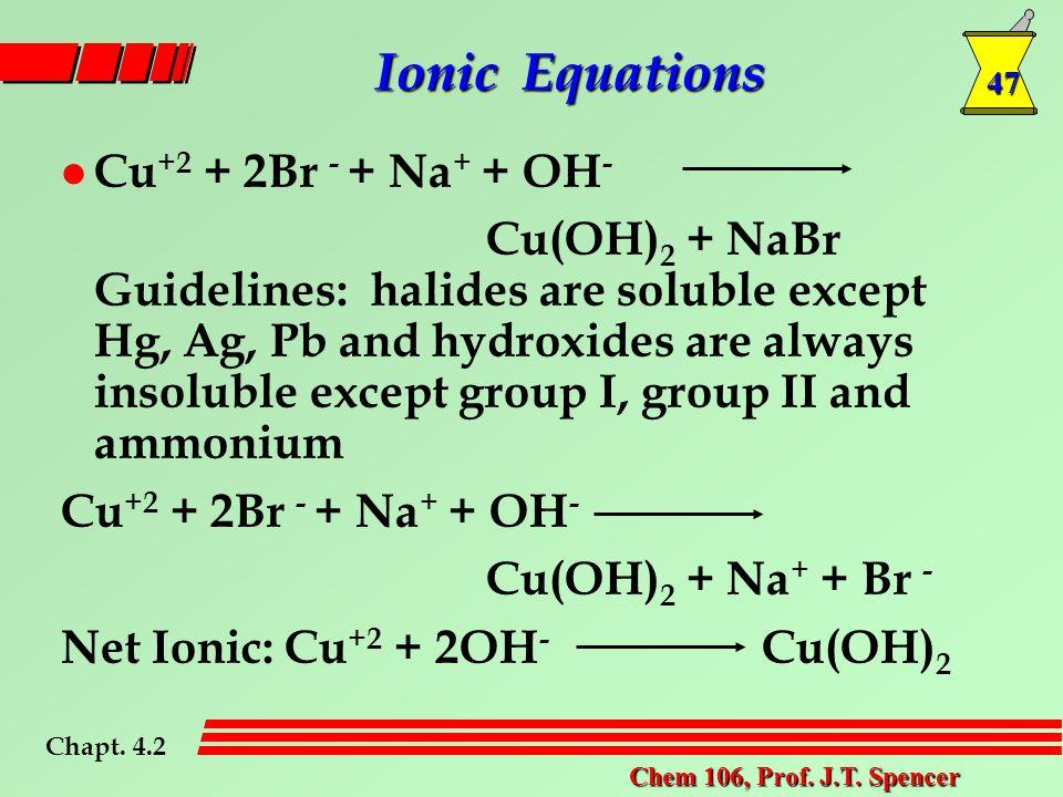 47 Chem 106, Prof. J.T.