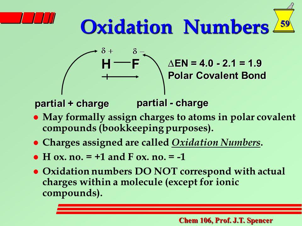 59 Chem 106, Prof. J.T.