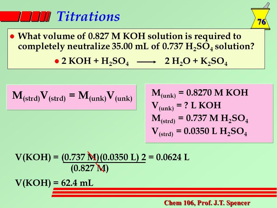 76 Chem 106, Prof. J.T.