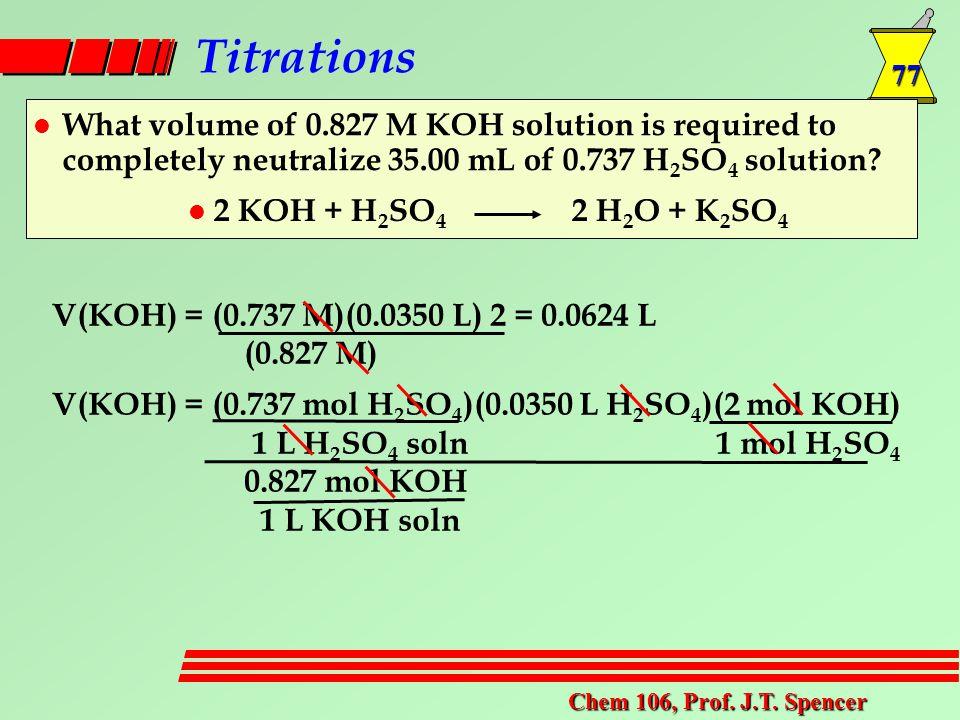 77 Chem 106, Prof. J.T.