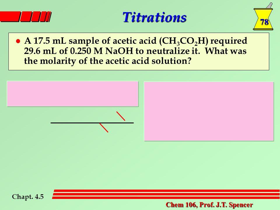 78 Chem 106, Prof. J.T.