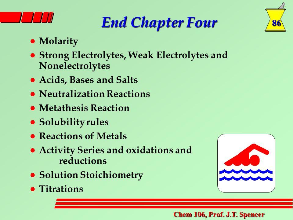 86 Chem 106, Prof. J.T.