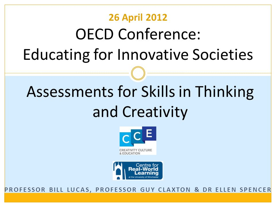 Our approach OECD 2012 - Paris What kind of creativity.