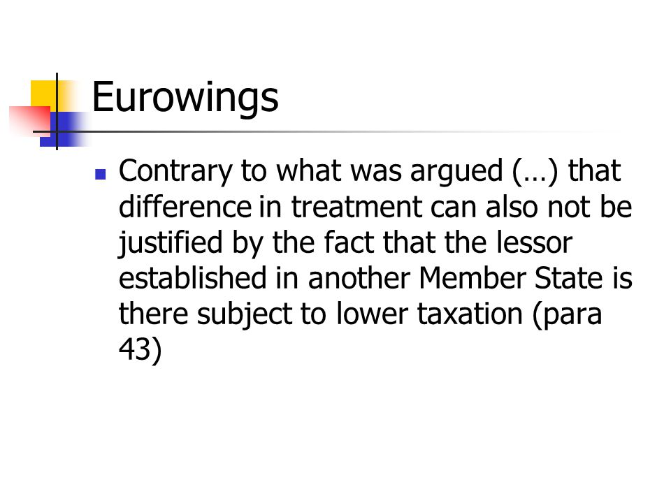Eurowings Contrary to what was argued (…) that difference in treatment can also not be justified by the fact that the lessor established in another Me