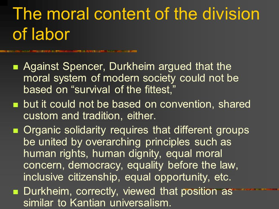 A science of morals Durkheim formulated his main project as the creation of a science of morals.