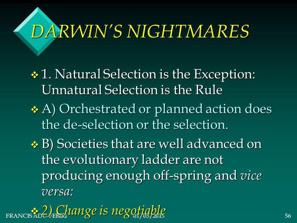 FRANCIS ADU-FEBIRI01/05/201555 v DARWIN'S NIGHTMARES