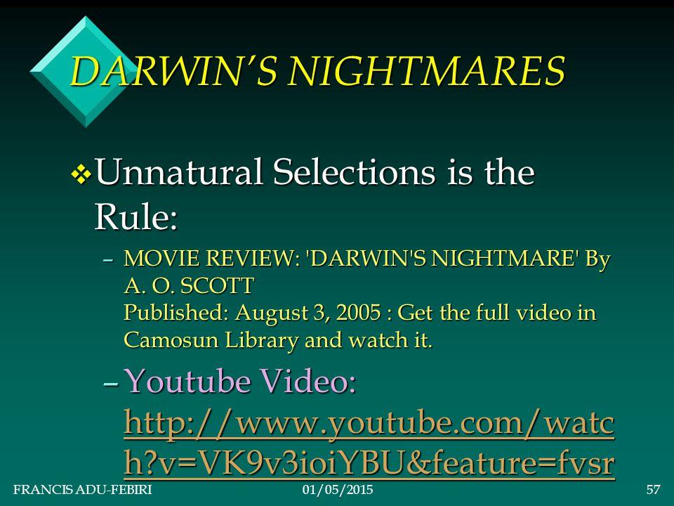 FRANCIS ADU-FEBIRI01/05/201556 DARWIN'S NIGHTMARES v 1.