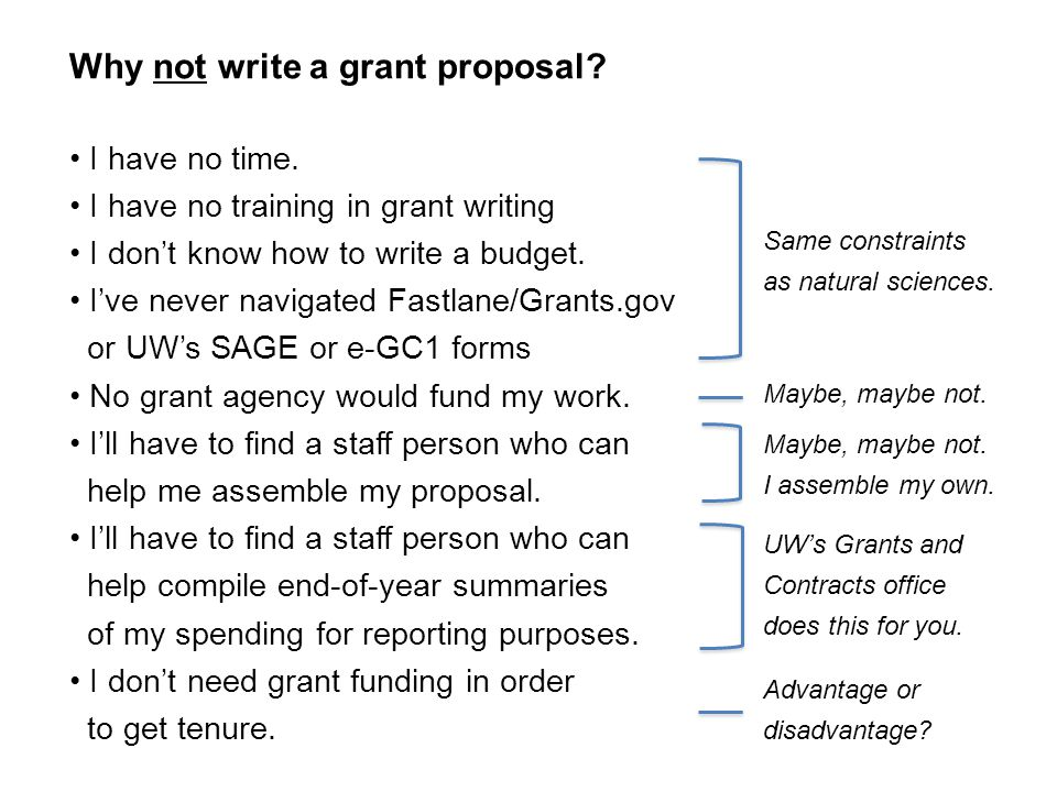 Why not write a grant proposal. Same constraints as natural sciences.
