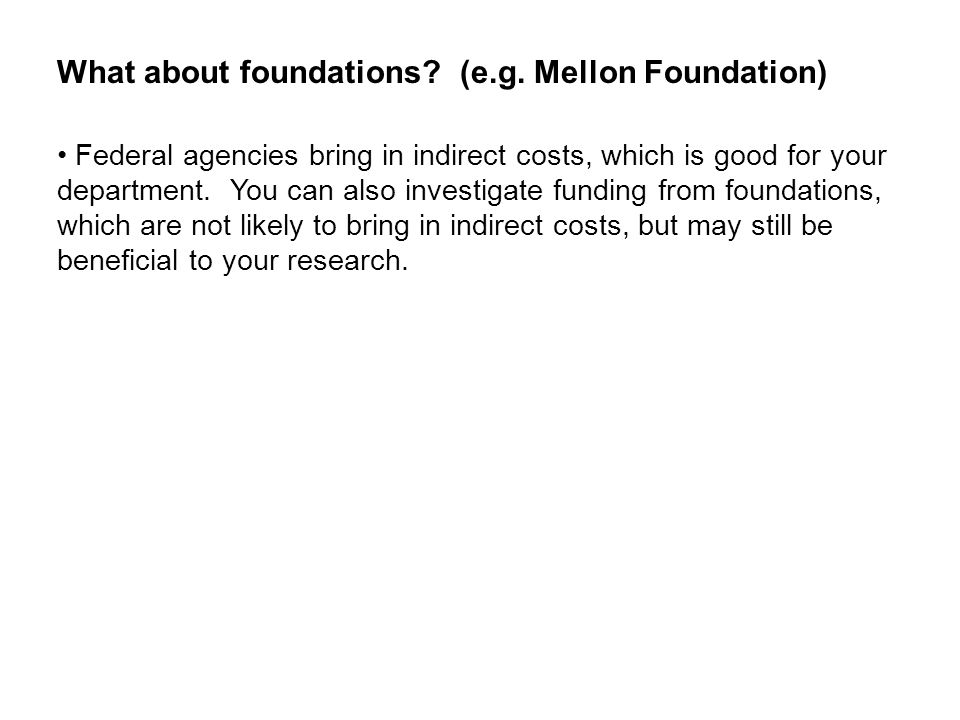 What about foundations. (e.g.