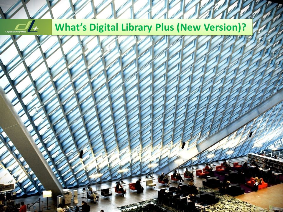 What's Digital Library Plus (New Version)?