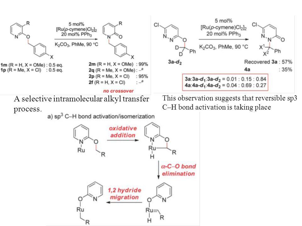A selective intramolecular alkyl transfer process.