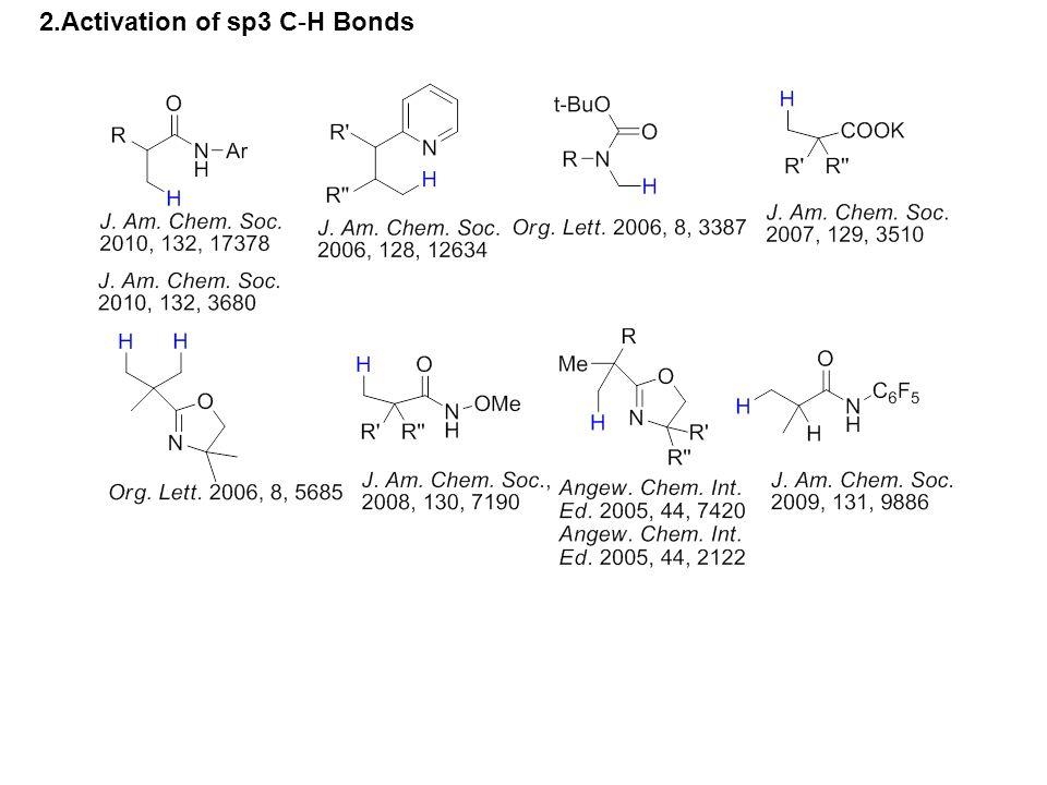 2.Activation of sp3 C-H Bonds