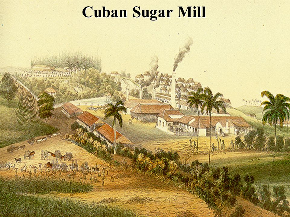 Cuban Sugar Mill