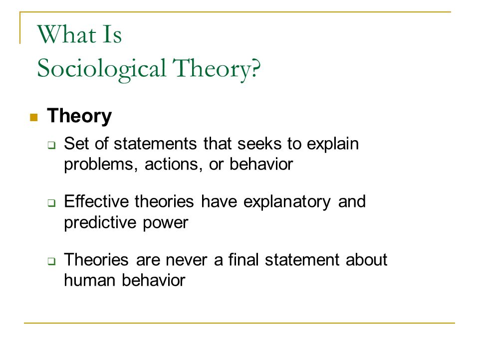 Major Theoretical Perspectives Table 1-1 Comparing Major Theoretical Perspectives Table to be continued on next slide