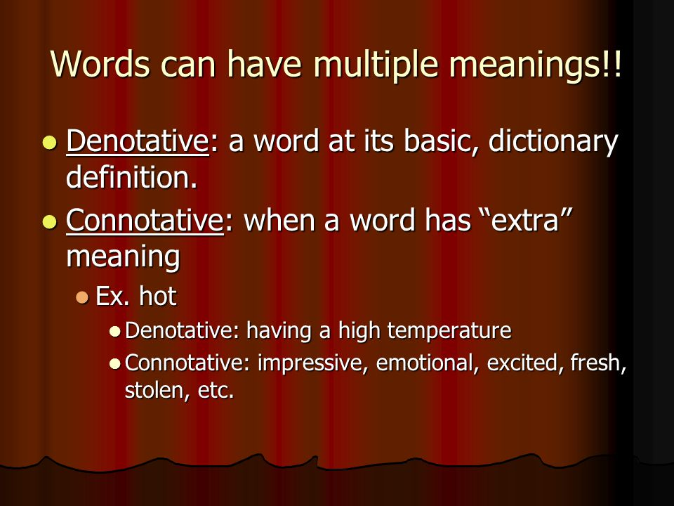 Tip #5 Watch out for multiple-meaning words. Watch out for multiple-meaning words.
