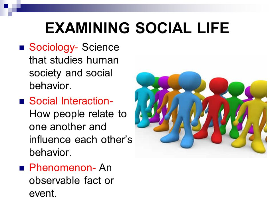 THE SOCIOLOGICAL PERSPECTIVE Teaches us to look at social life in a scientific, systematic way.