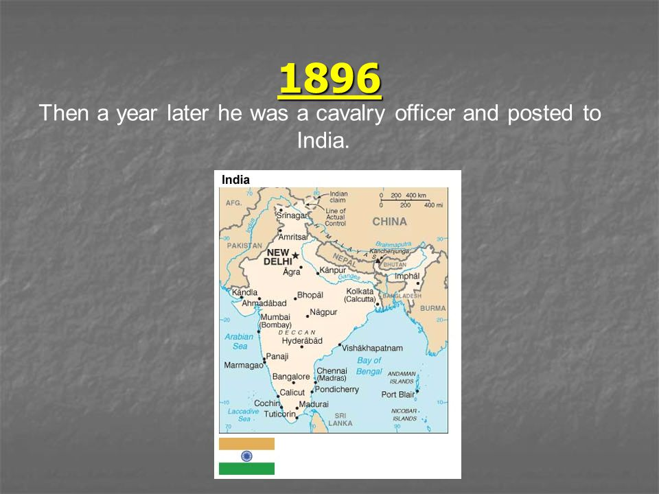 1896 Then a year later he was a cavalry officer and posted to India.