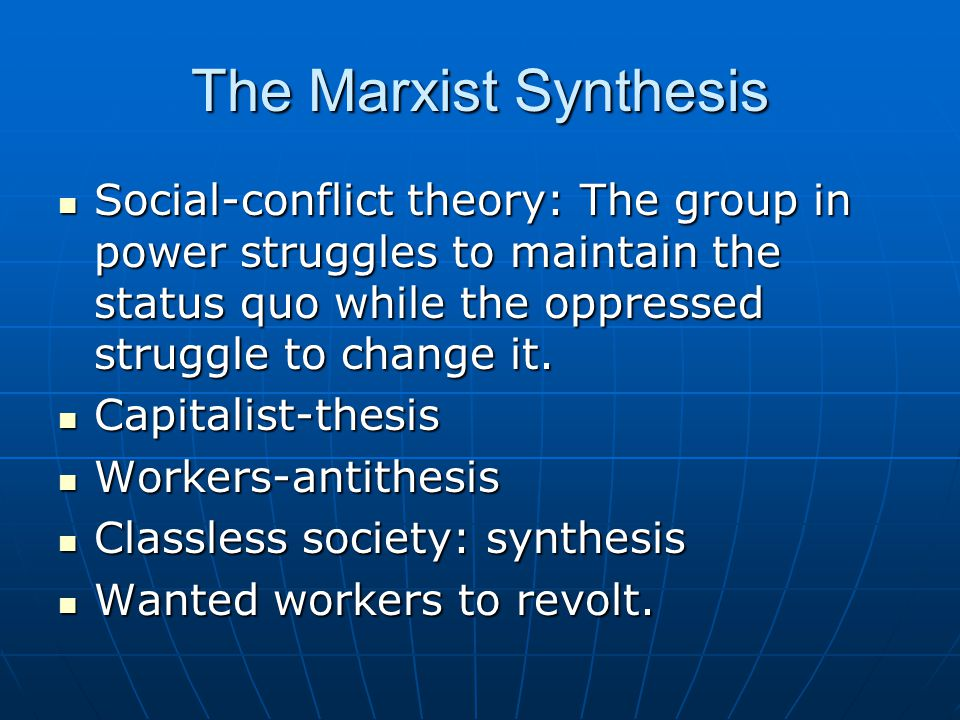 Marx and Education Schools would change when the economic structure changed.