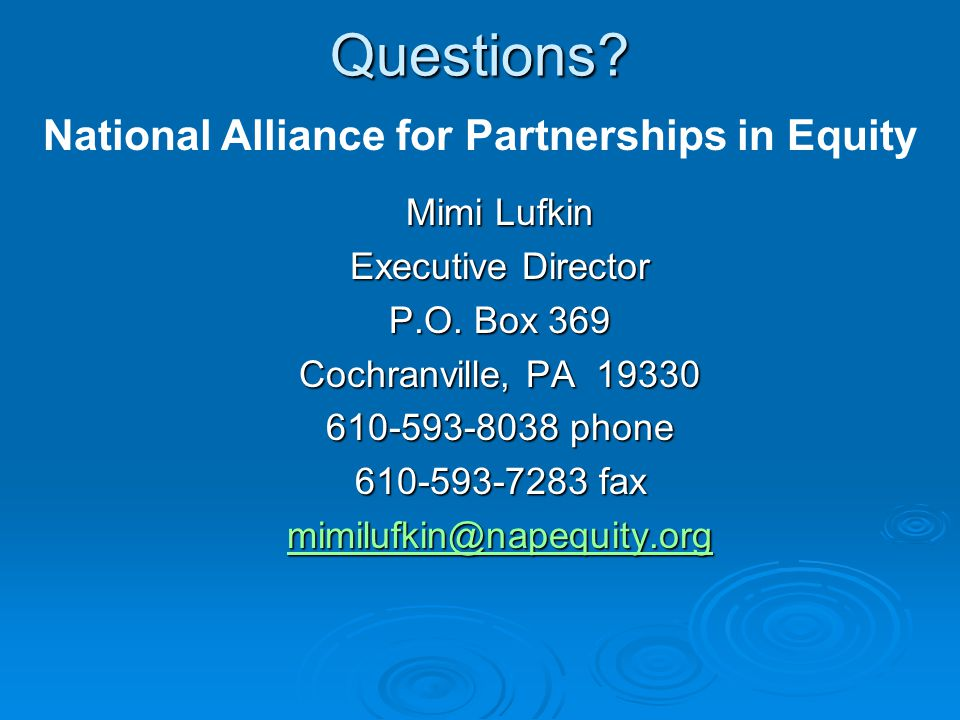 Questions. Mimi Lufkin Executive Director P.O.
