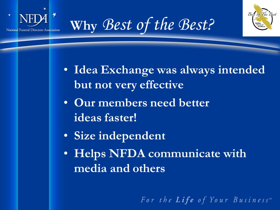Idea Exchange was always intended but not very effective Our members need better ideas faster.