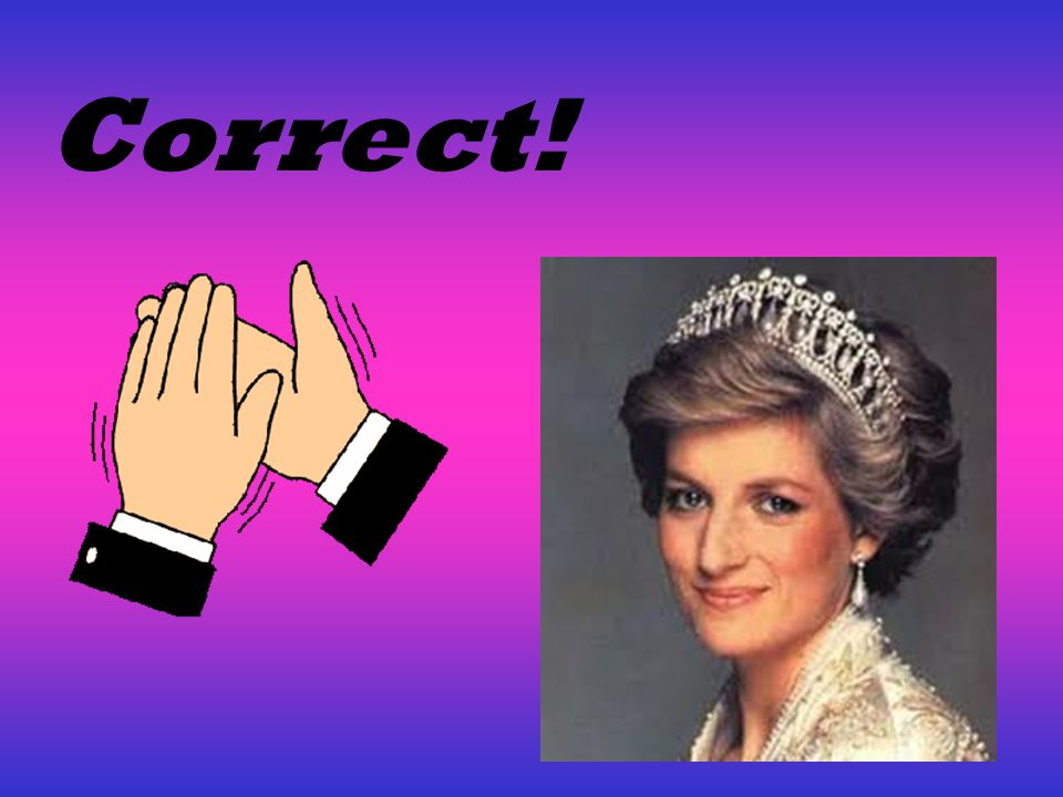 Question2 When was Diana born? A, July1st 1961 B, August22nd 1972 C, June14th 1959