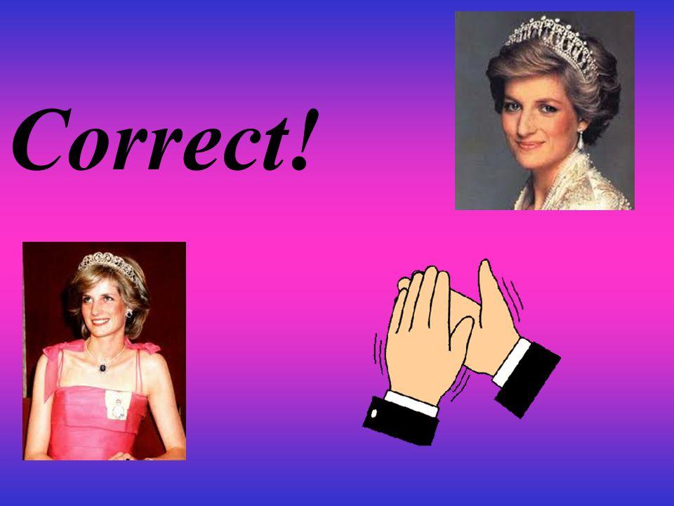 Question8 How did Diana die? A,Car crash B,Illness C,Murder
