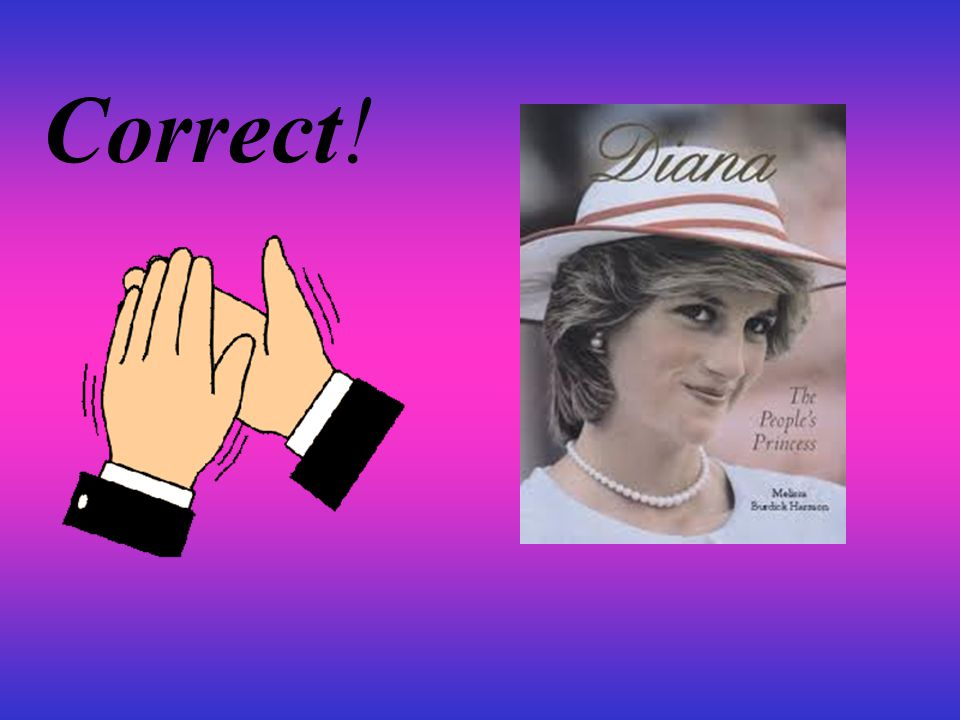 Question4 Where Did Diana Move To? A,Wales B, Cambridge C,London