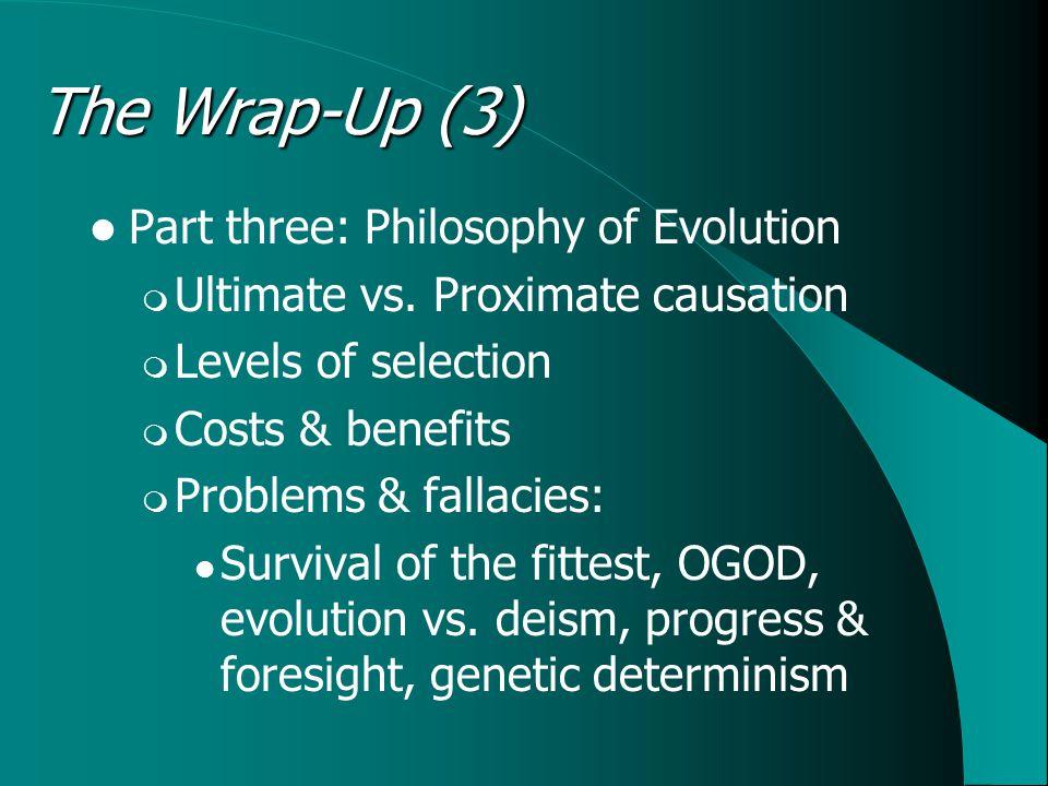 Part three: Philosophy of Evolution  Ultimate vs.