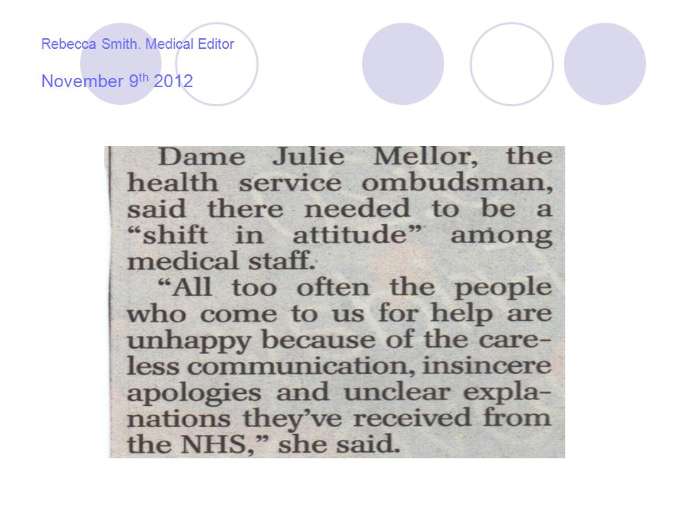 Rebecca Smith. Medical Editor November 9 th 2012