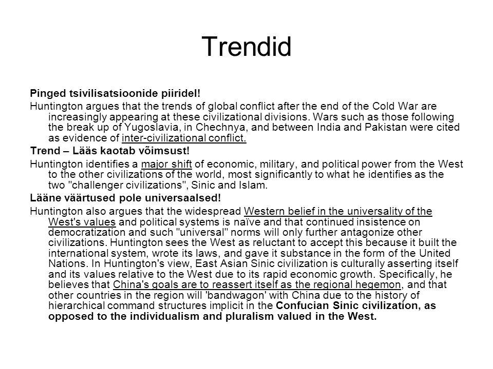 Trendid Pinged tsivilisatsioonide piiridel.