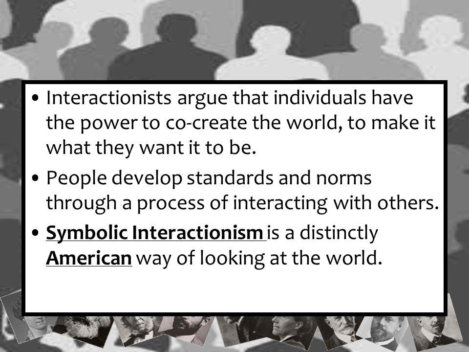 George Herbert Mead Symbolic Interactionism is the brainchild of George Herbert Mead.