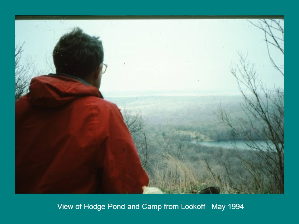 View of Hodge Pond and Camp from Lookoff May 1994